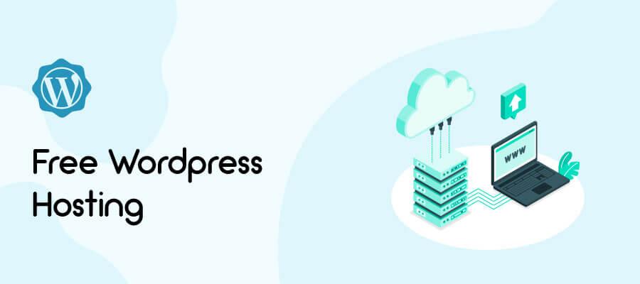 10 Free WordPress Hosting Providers for 2021: Expert Picks